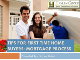 Mortgage Process Tips for First Time Home Buyers