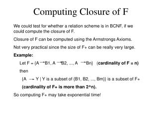 Computing Closure of F