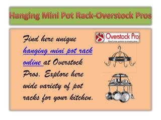 Hanging Mini Pot Rack-Overstock Pros