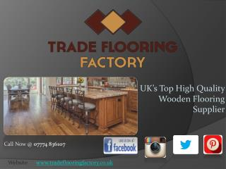 Top Wood Flooring  Supplier - Trade Factory