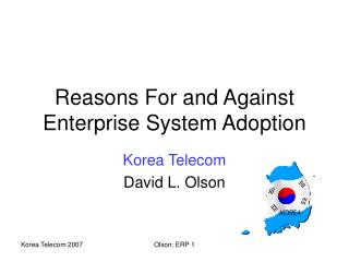 Reasons For and Against Enterprise System Adoption