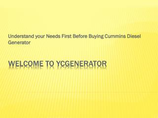 Understand your Needs First Before Buying Cummins Diesel Generator