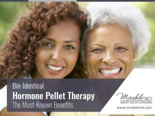 BHRT Hormone Pellet Therapy - The Unknown Facts and Benefits