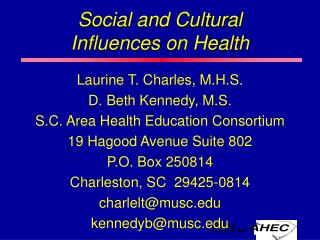 Social and Cultural Influences on Health