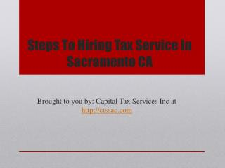 Steps To Hiring Tax Service In Sacramento CA