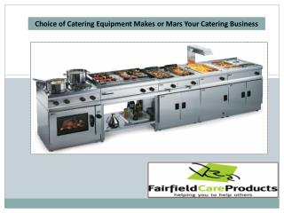 Choice of Catering Equipment Makes or Mars Your Catering Business