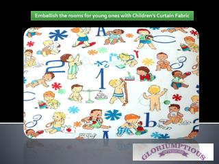 Embellish the rooms for young ones with Childrens Curtain Fabric