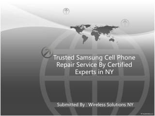 Trusted Samsung Cell Phone Repair Service By Certified Experts in NY