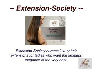 Extension Society - Luxury Hair Extension