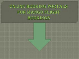 Online Booking Portals for Mango Flight Bookings