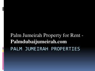 Palm Jumeirah Property for Rent - Palm Jumeirah Dubai