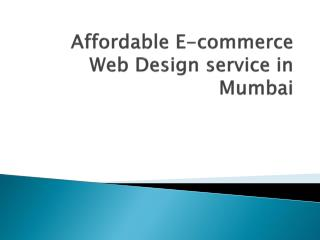 Affordable E-commerce Web Design service in Mumbai