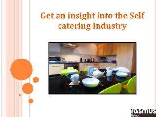 Get an insight into the Self catering Industry
