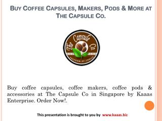 Buy coffee capsules, makers, pods & more at The Capsule Co