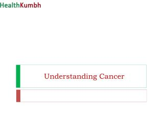 Know about Cancer - Basics of Cancer and all types of CANCER