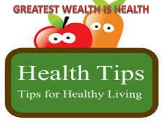 Health Tips that lead Healthy life
