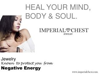 Jewelry Known to Protect You From Negative Energy - IMPERIAL Chest Jewelry