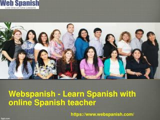 Webspanish learn spanish with online spanish teacher