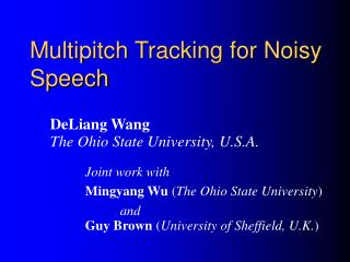 Multipitch Tracking for Noisy Speech