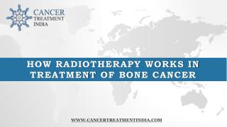 How Radiotherapy Works in Bone Cancer Treatment India