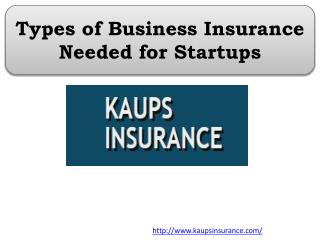 Types of Business Insurance Needed for Startups