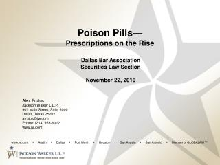 Poison Pills  Prescriptions on the Rise   Dallas Bar Association  Securities Law Section   November 22, 2010
