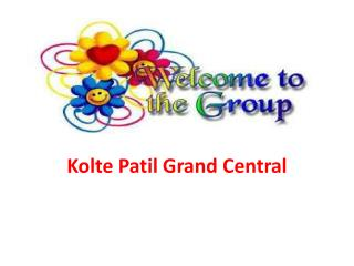 Kolte Patil Grand Central Pune