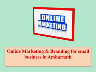 Online Marketing & Branding for Small Business in Ambarnath