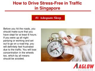 How to Drive Stress-Free in Traffic in Singapore