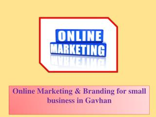 Online Marketing & Branding for Small Business in Gavhan