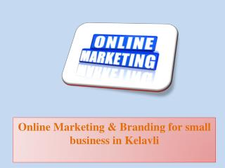 Online Marketing & Branding for Small Business in Kelavli