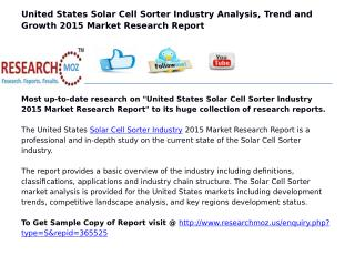 United States Solar Cell Sorter Industry 2015 Market Research Report