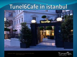 Tunel6cafe in istanbul
