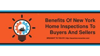 Benefits Of New York Home Inspections To Buyers And Sellers