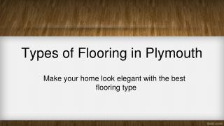 Types of Flooring In Plymouth