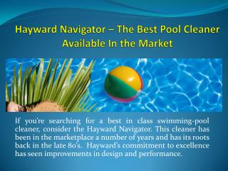 Hayward Navigator – The Best Pool Cleaner Available In the Market