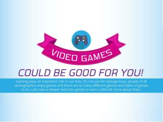 Video Games Could be Good for You