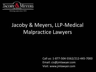 Jacoby & Meyers, LLP - Medical Malpractice Lawyers
