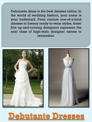 Debutante Dresses