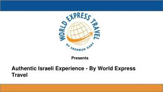 Authentic Israeli Experience - By World Express Travel
