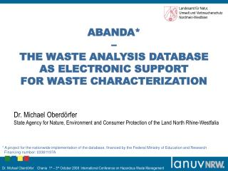 ABANDA*  –  THE WASTE ANALYSIS DATABASE  AS ELECTRONIC SUPPORT  FOR WASTE CHARACTERIZATION
