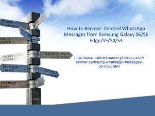 How to Recover Deleted Whatsapp Messages from Samsung Galaxy S6/S6 Edge/S5/S4/S3