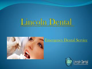 Emergency Dental Care Services in Melbourne - Lincoln Dental