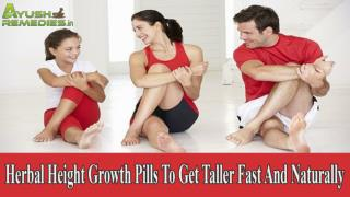 Herbal Height Growth Pills To Get Taller Fast And Naturally