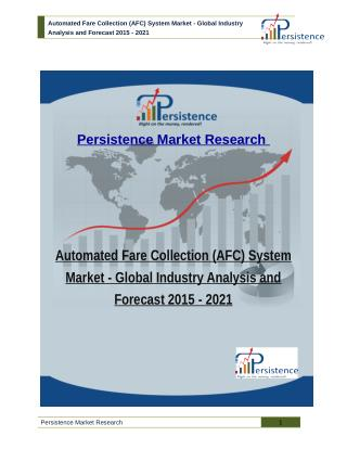 Automated Fare Collection (AFC) System Market - Global Industry Analysis and Forecast 2015 - 2021