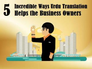 5 Incredible Ways Urdu Translation Helps the Business Owners