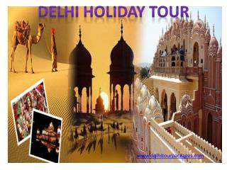 Delhi Tour Packages Celebrations