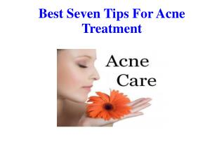 Best Seven Tips For Acne Treatment