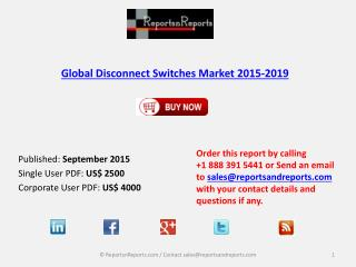 Disconnect Switches Market Analysis and Forecasts in Research Report 2019