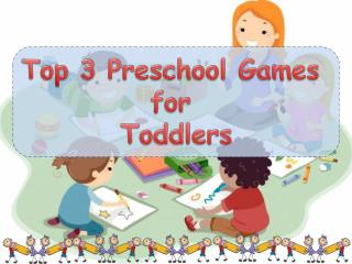 Top 3 Preschool Games for Toddlers